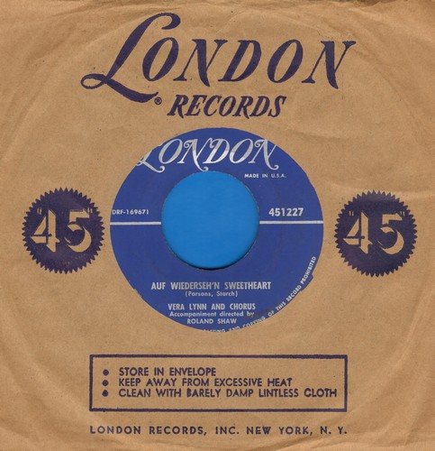Lynn, Vera - Auf Wiederseh'n Sweetheart/From The Time You Say Goodbye (with vintage London company sleeve) - EX8/ - 45 rpm Records