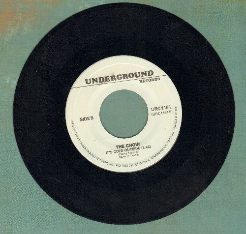 Choir - It's Cold Outside/Little Willie (by The Sweet on flip-side) (re-issue) - NM9/ - 45 rpm Records