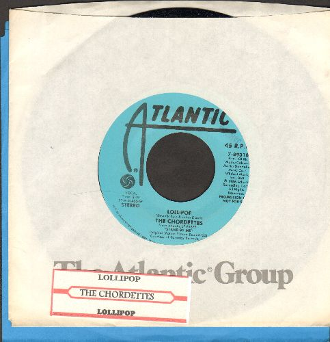 Chordettes - Lollipop (double-A-sided DJ advance pressing with Atlantic company sleeve and juke box label) - NM9/ - 45 rpm Records