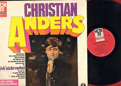 Anders, Christian - Christian Anders - Geh Nicht Vorbei: Die Liebe laesst dir keine Wahl, Du bist da, Come on Babe (vinyl STEREO LP record, German Pressing, sung in German) - EX8/VG7 - LP Records