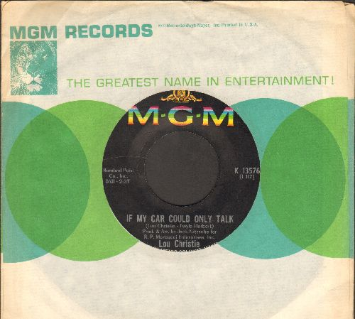 Christie, Lou - If My Car Could Only Talk/Song Of Lita (with MGM company sleeve) - EX8/ - 45 rpm Records