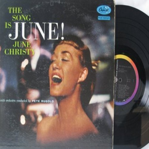 Christy, June - The Song Is June!: I Remember You, I Wished On The Moon, As Long As I Live, Nobody's Heart (vinyl MONO LP record) - EX8/VG7 - LP Records