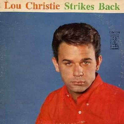 Christie, Lou - Lou Chistie Strikes Back: Outside The Gates Of Heaven, Mr. Tenor Man, Tears On My Pillow, The Gypsy Cried, Two faces Have I, How Many Teardrops (vinyl MONO LP record) - EX8/EX8 - LP Records