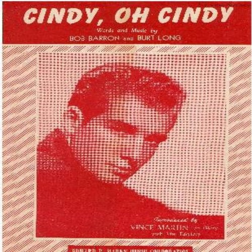 Martin, Vince - Cindy, Oh Cindy - SHEET MUSIC for the love ballad made popular by Vince Martin. NICE Cover Portrait! (This is SHEET MUSIC, not any other kind of media!) - VG7/ - Sheet Music
