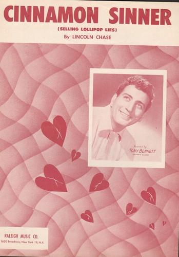 Bennett, Tony - Cinnamon Sinner (Selling Lollipop Lies) - Vintage SHEET MUSIC for the song made popular by Tony Bennett. - NM9/ - Sheet Music