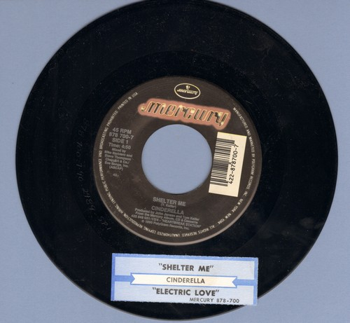 Cinderella - Shelter Me/Elctric Love (with juke box label) - EX8/ - 45 rpm Records