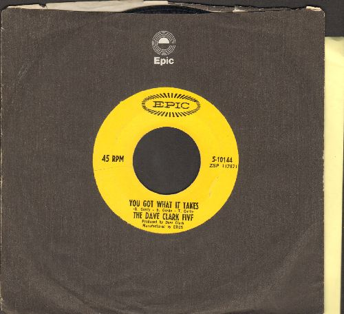 Clark, Dave Five - You Got What It Takes/Doctor Rhythm (with Epic company sleeve) - VG7/ - 45 rpm Records