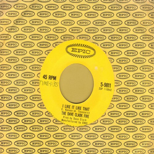 Clark, Dave Five - I Like It Like That/Hurting Inside (with Epic company sleeve) - VG7/ - 45 rpm Records