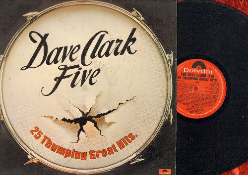Clark, Dave Five - 25 Thumping Great Hits: Glad All Over, Do You Love Me, Because, Put A Little Love In Your Heart (vinyl LP record, British Pressing) - VG7/VG6 - LP Records