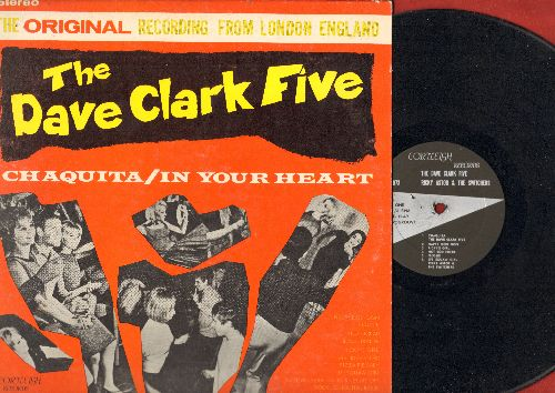 Clark, Dave Five - The Dave Clark Five: Chaquita, In Your Heart, Flossie, Short Bread, Pizza Pie Baby, Happy Don Don, Hot Rod Fjord (vinyl STEREO LP record) - VG7/VG7 - LP Records