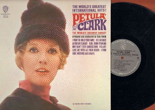 Clark, Petula - The World's Greatest International Hits!: I Want To Hold Your Hand, Volare, Girl From Ipanema, I Who Have Nothing (vinyl STEREO LP record) - EX8/NM9 - LP Records