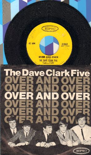 Clark, Dave Five - Over And Over/I'll Be Yours (My Love) (with picture sleeve, minor wol) - EX8/EX8 - 45 rpm Records