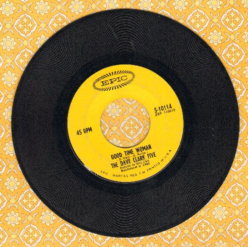 Clark, Dave Five - Good Time Woman/I've Got To Have A Reason - VG7/ - 45 rpm Records