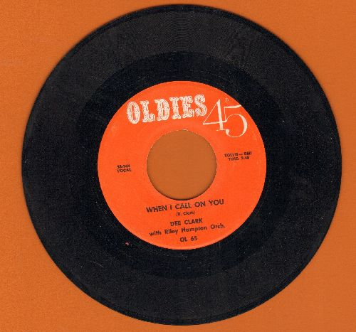 Clark, Dee - When I Call On You/Nobody But You (double-hit re-issue) - NM9/ - 45 rpm Records