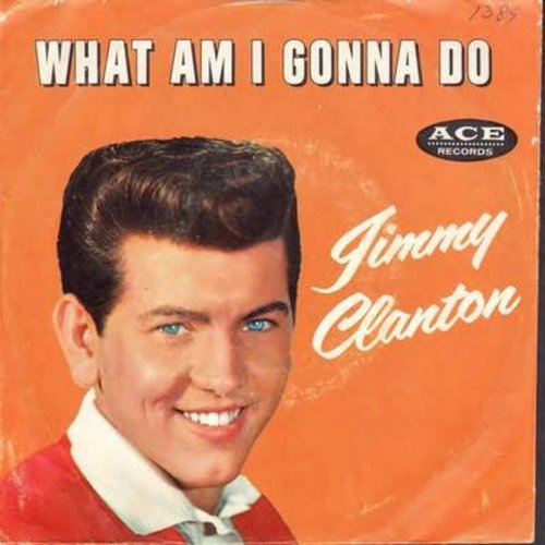 Clanton, Jimmy - What Am I Gonna Do/If I - NM9/EX8 - 45 rpm Records