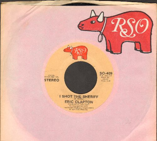 Clapton, Eric - I Shot The Sheriff/Give Me Strength (with RSO company sleeve) - EX8/ - 45 rpm Records