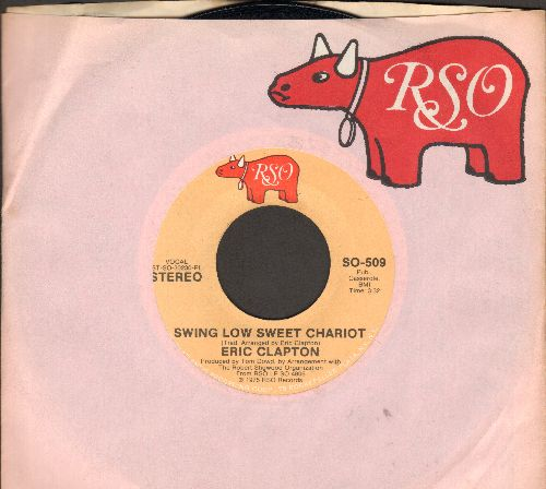 Clapton, Eric - Swing Low Sweet Chariot/Pretty Blue Eyes (with RSO company sleeve) - NM9/ - 45 rpm Records