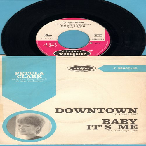 Clark, Petula - Downtown/Baby It's Me (Italian Pressing, sung in English with picture sleeve, tear in sleeve) - NM9/VG6 - 45 rpm Records