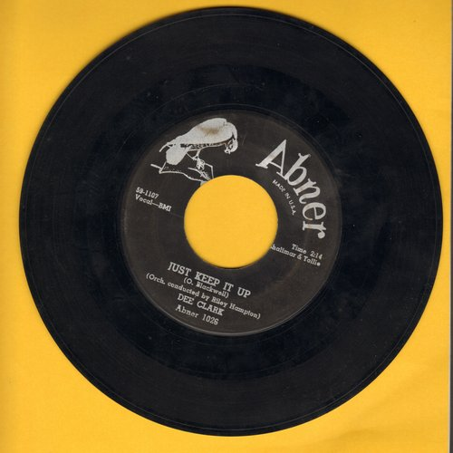 Clark, Dee - Just Keep It Up/Whispering Grass (with juke box label) - EX8/ - 45 rpm Records