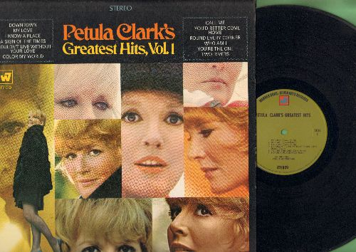 Clark, Petula - Petula Clark's Greatest Hits, Vol. 1: Downtown, A Sign Of The Times, My Love, I Couldn't Live Without Your Love, You're The One, I Know A Place (vinyl STEREO LP record) - NM9/NM9 - LP Records