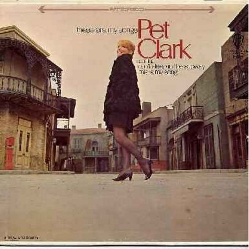 Clark, Petula - These Are My Songs: San Francisco (Be Sure To Wear Some Flowers In Your Hair), Imagine, Don't Sleep In The Subway, Groovin', This Is My Song (vinyl STEREO LP record) - NM9/EX8 - LP Records
