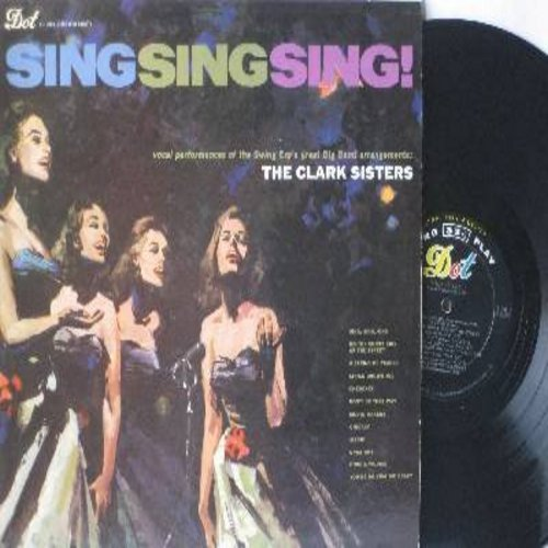 Clark Sisters - Sing Sing Sing!: Chicago, Boogie Woogie, On The Sunny Side Of The Street, Marie, You're Driving Me Crazy (vinyl MONO LP record) - NM9/VG7 - LP Records