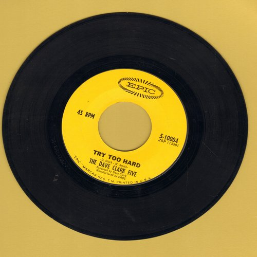 Clark, Dave Five - Try Too Hard/All Night Long  (wol) - VG7/ - 45 rpm Records
