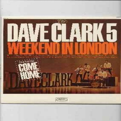 Clark, Dave Five - Weekend In London: Blue Suede Shoes, I'll Never Know, 'Til The Right One Comes Along, Little Bitty Pretty One, Mighty Good Loving (vinyl mono LP record) - VG7/VG7 - LP Records