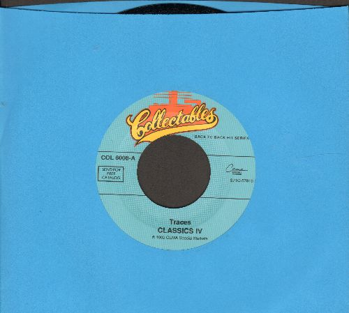 Classics IV - Traces/Everyday With You Girl (double-hit re-issue) - M10/ - 45 rpm Records