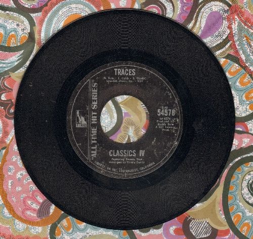 Classics IV - Traces/Everyday With You Girl (early double-hit re-issue) - M10/ - 45 rpm Records