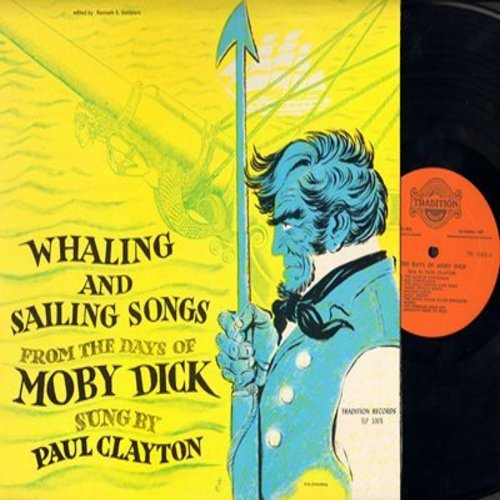 Clayton, Paul - Whaling And Sailing Songs From The Days Of Moby Dick: Sally Brown, Lady Franklin's Lament, Johnny's Gone To Hilo, Shenandoah, Ranzo (vinyl STEREO LP record) - M10/NM9 - LP Records
