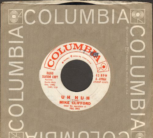 Clifford, Mike - Uh Huh/Look In Any Window (DEFINITIVE 60s Teen Idol Sound!) (DJ advance pressing with vintage Columbia company sleeve) - EX8/ - 45 rpm Records