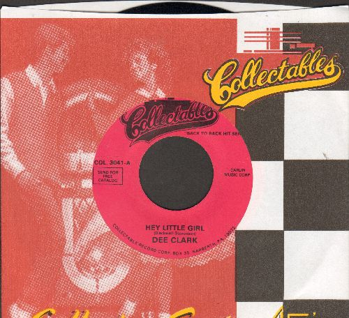 Clark, Dee - Hey Little Girl/Nobody But You (purple label re-issue with Collectables company sleeve) - NM9/ - 45 rpm Records