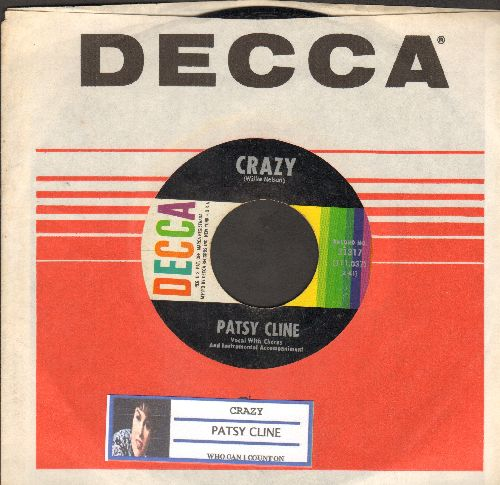Cline, Patsy - Crazy/Who Can I Count On (with Decca company sleeve and juke box label) - VG7/ - 45 rpm Records