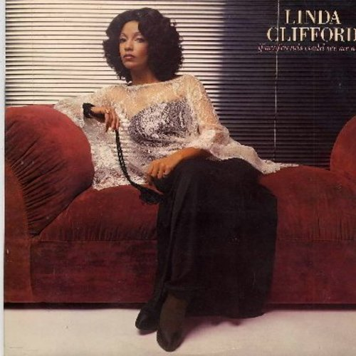 Clifford, Linda - If My Friends Could See Me Now: Gypsy Lady, Runaway Love, You Are You Are, I Feel Like Falling In Love Again (vinyl LP record featuring extended dance versions) - NM9/VG7 - LP Records