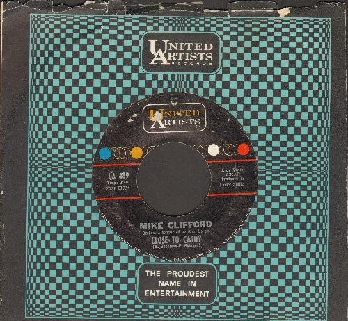 Clifford, Mike - Close To Cathy/She's Just Another Girl (with United Artists company sleeve) - EX8/ - 45 rpm Records