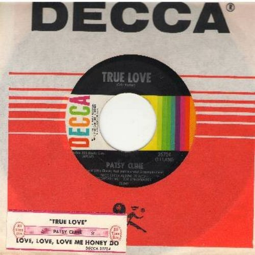 Cline, Patsy - True Love/Love, Love, Love Me Honey Do (with Decca company sleeve and juke box label) - NM9/ - 45 rpm Records