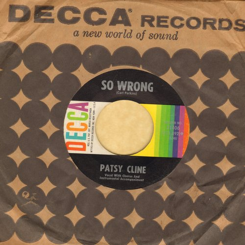 Cline, Patsy - So Wrong/You're Stonger Than Me (with Decca company sleeve) - VG7/ - 45 rpm Records