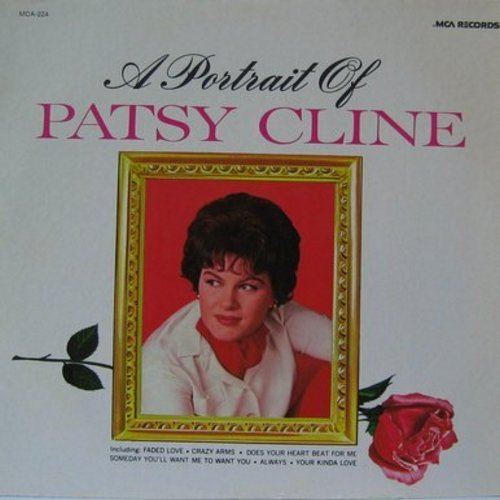 Cline, Patsy - A Portrait Of Patsy: Always, Someday You'll Want Me To Want You, Blue Moon Of Kentucky, When I Get Thru With You (You'll Love Me Too), Faded Love (vinyl LP record, re-issue) - M10/EX8 - LP Records