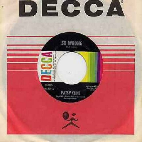 Cline, Patsy - So Wrong/You're Stronger Than Me (with Decca company sleeve) - NM9/ - 45 rpm Records
