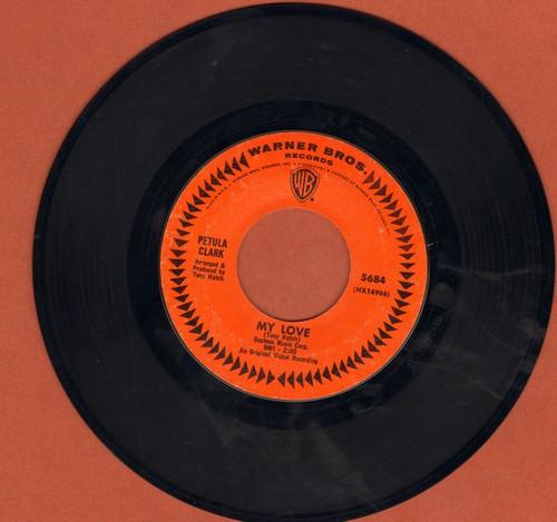 Clark, Petula - My Love/Where Am I Going  - NM9/ - 45 rpm Records