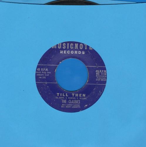 Classics - Till Then/Enie Minie Mo  - VG7/ - 45 rpm Records