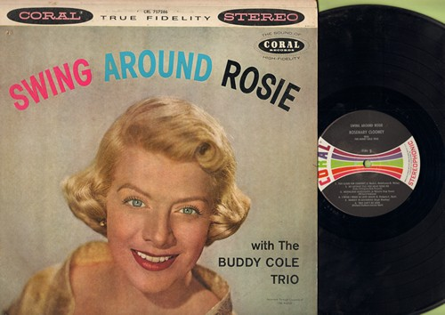 Clooney, Rosemary - Swing Around Rosie: Blue Moon, Goody Goody, Sing You Sinners, Too Close For Confort, Do Nothin' Till You Hear From Me (vinyl STEREO LP record, multi-color label) - NM9/VG6 - LP Records