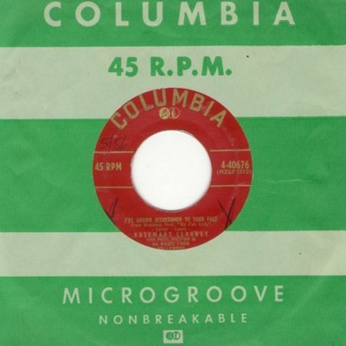 Clooney, Rosemary - I've Grown Accustomed To Your Face/I Could Have Danced All Night (with Columbia company sleeve) - NM9/ - 45 rpm Records