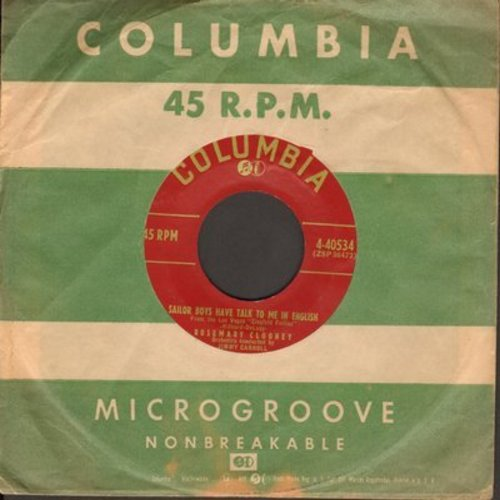 Clooney, Rosemary - Sailor Boys Have Talk To Me In English/Go On By (with vinage Columbia company sleeve) - NM9/ - 45 rpm Records