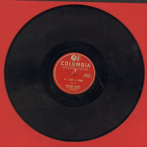Clooney, Rosemary - If I Had A Penny/You're After My Own Heart (10 inch 78 rpm record) - VG7/ - 78 rpm