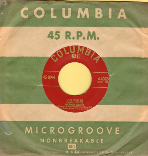 Clooney, Rosemary - Stick With Me/Cheegah Choonem (with vintage Columbia company sleeve) - EX8/ - 45 rpm Records