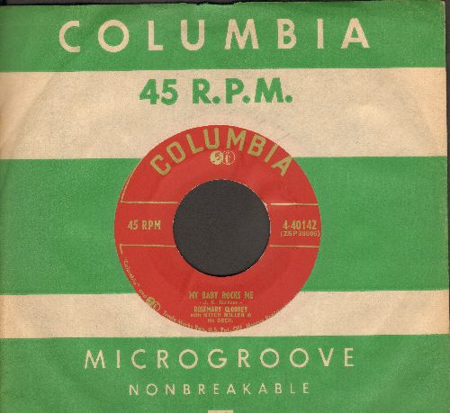 Clooney, Rosemary - My Baby Rocks Me/When You Love Someone (with vintage Columbia company sleeve) - NM9/ - 45 rpm Records