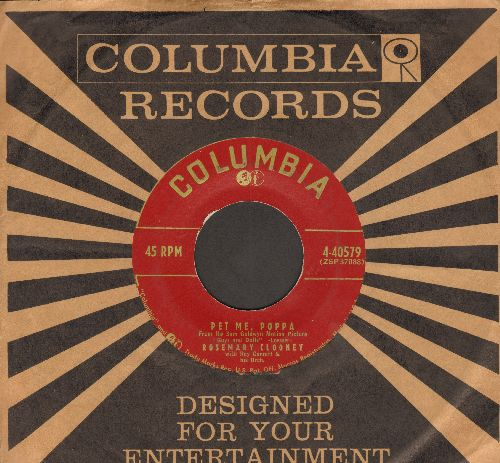 Clooney, Rosemary - Pet Me, Poppa/Wake Me (with vintage Columbia company sleeve) - VG7/ - 45 rpm Records