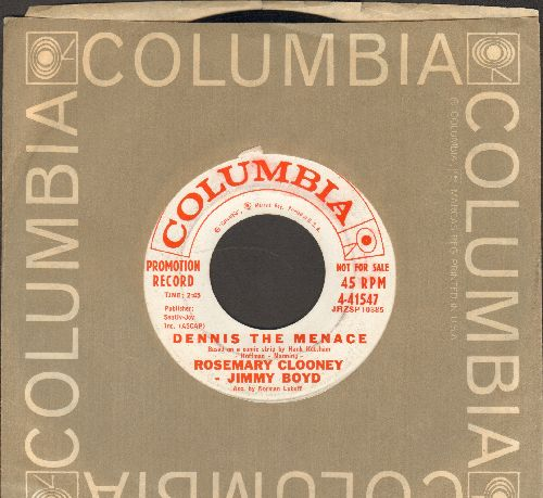 Clooney, Rosemary & Jimmy Boyd - Dennis The Menace/I Only Saw Him Once (DJ advance pressing with Columbia company sleeve) - EX8/ - 45 rpm Records